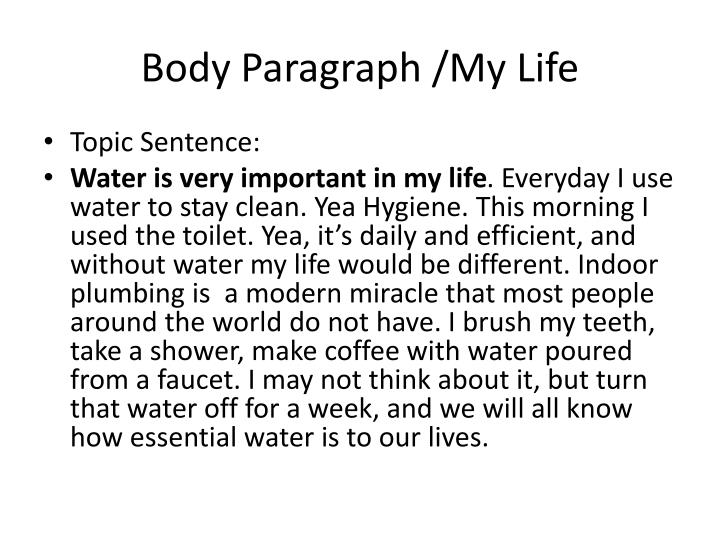 Body Paragraph /My Life