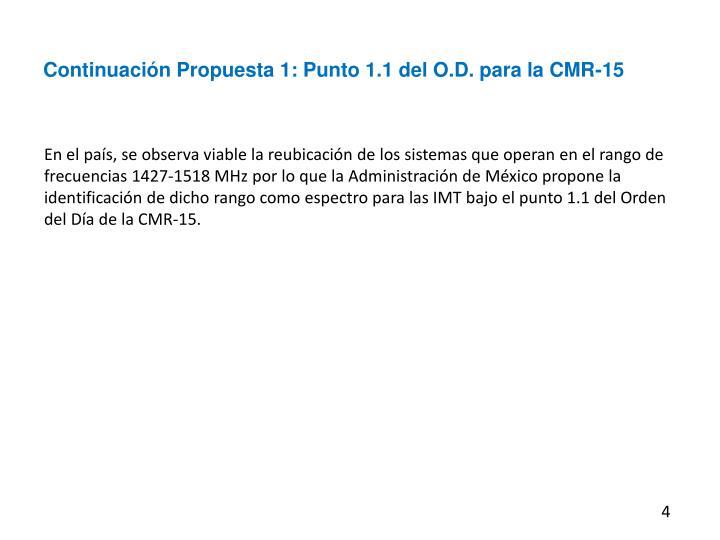Continuación Propuesta 1: Punto 1.1 del O.D. para la CMR-15