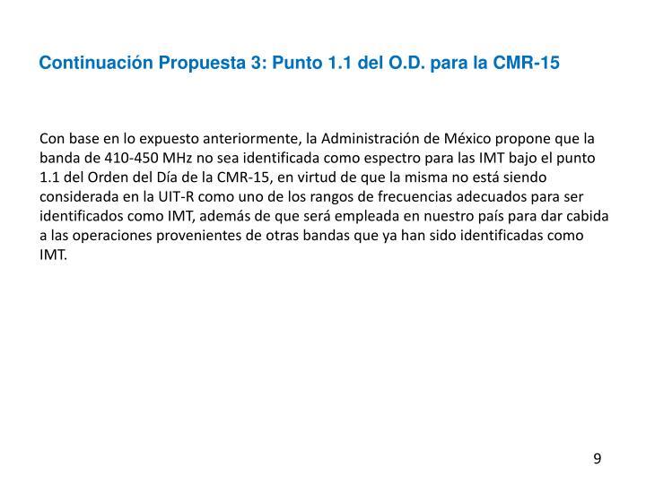 Continuación Propuesta 3: Punto 1.1 del O.D. para la CMR-15