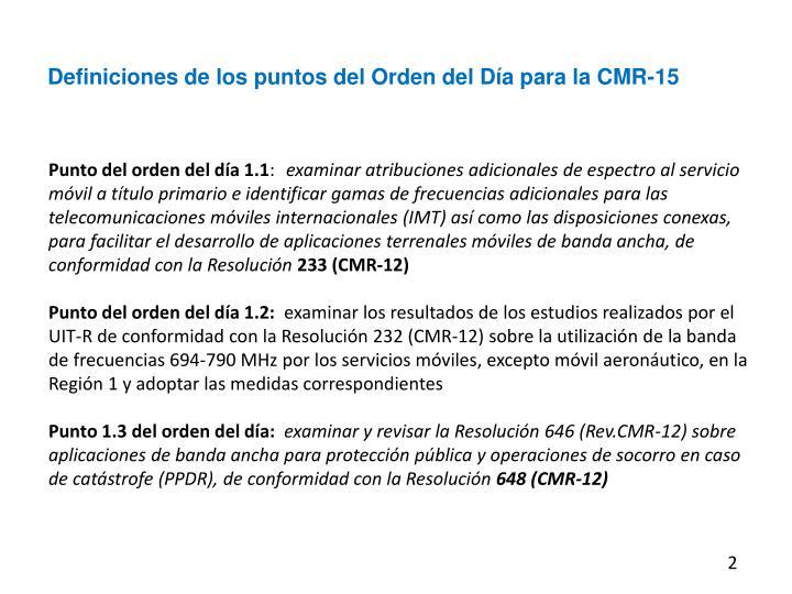 Definiciones de los puntos del Orden del Día para la CMR-15