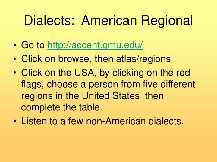 Dialects:  American Regional