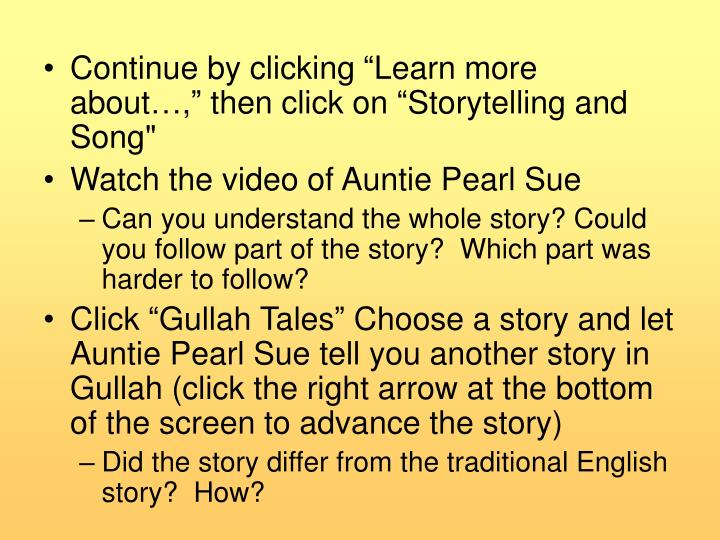 "Continue by clicking ""Learn more about…,"" then click on ""Storytelling and Song"""
