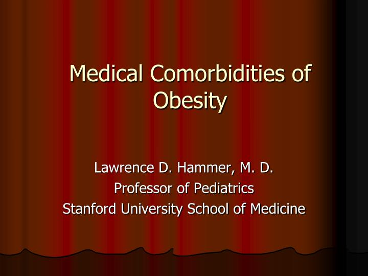 Medical comorbidities of obesity