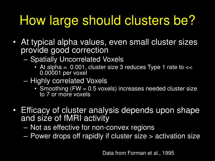 How large should clusters be?