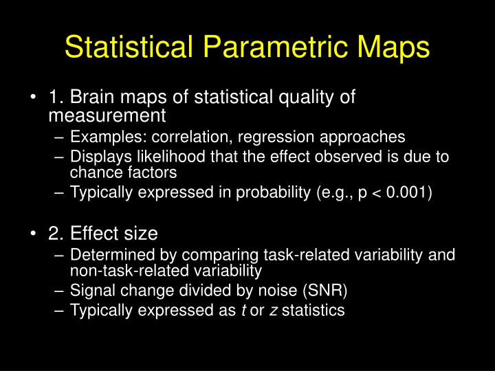 Statistical Parametric Maps