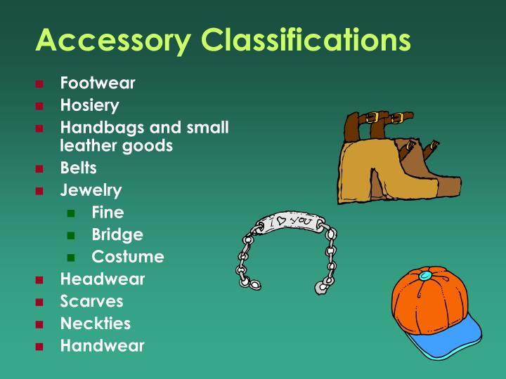 Accessory Classifications