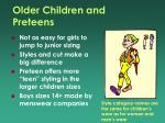 older children and preteens