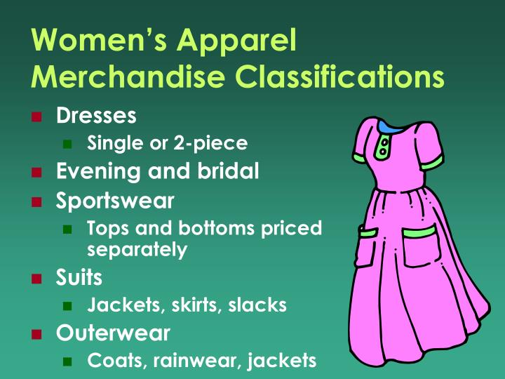 Women's Apparel Merchandise Classifications