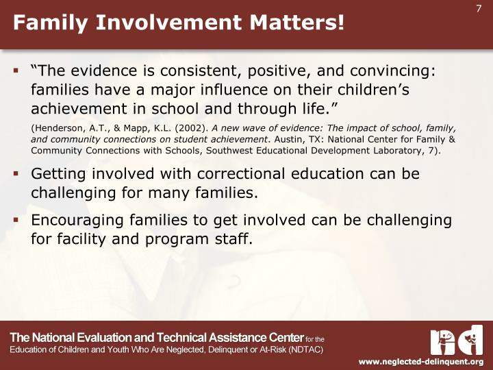 Family Involvement Matters!