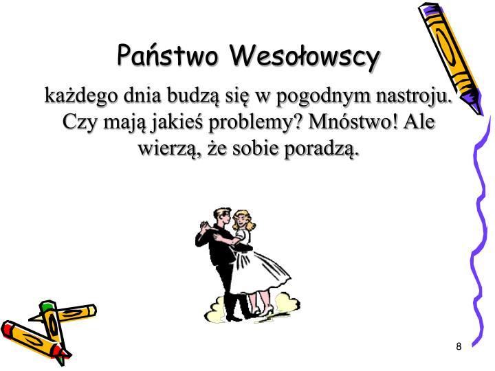 Państwo Wesołowscy