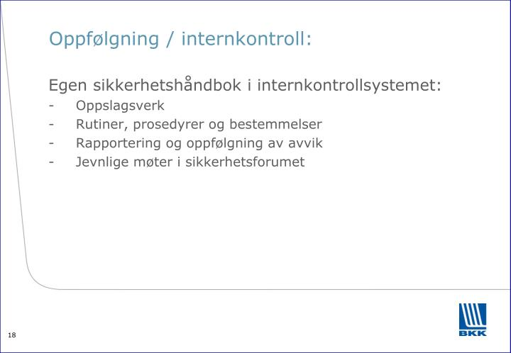 Oppfølgning / internkontroll: