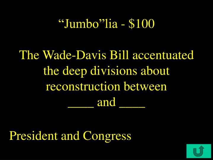 """""""Jumbo""""lia - $100"""