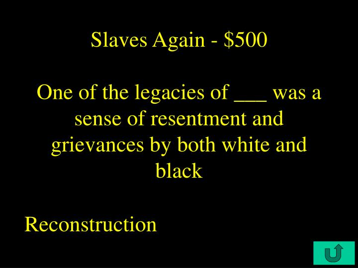 Slaves Again - $500