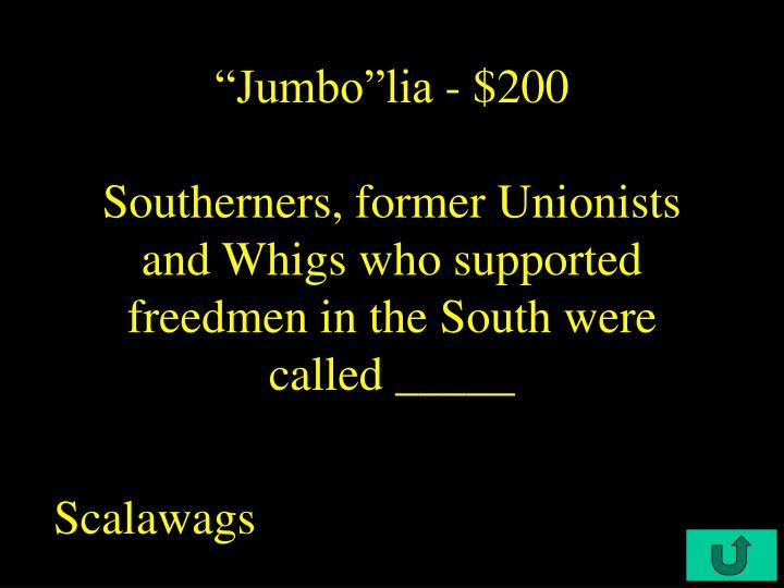 """""""Jumbo""""lia - $200"""