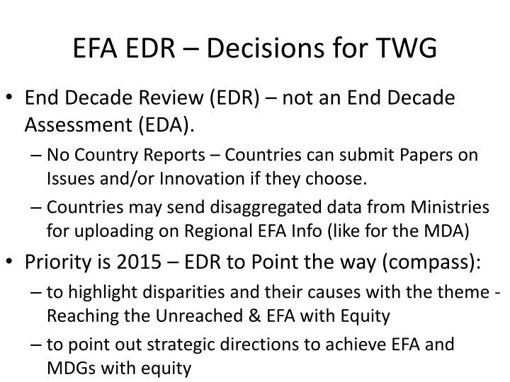Efa edr decisions for twg