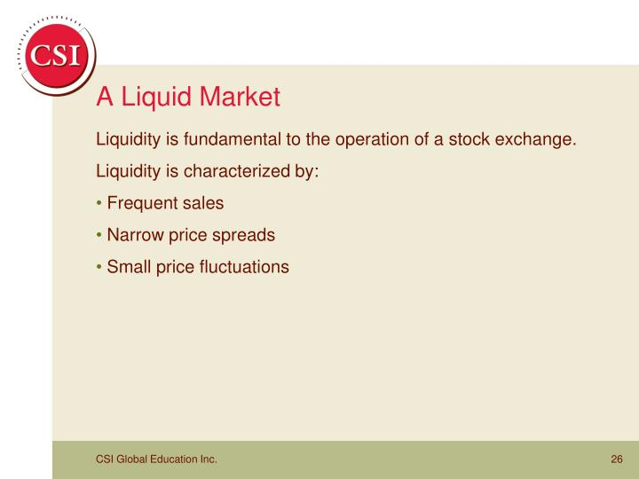 A Liquid Market