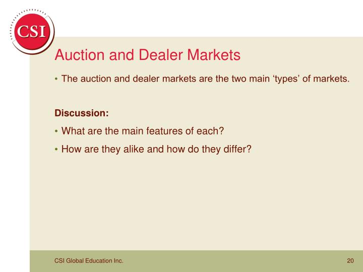 Auction and Dealer Markets