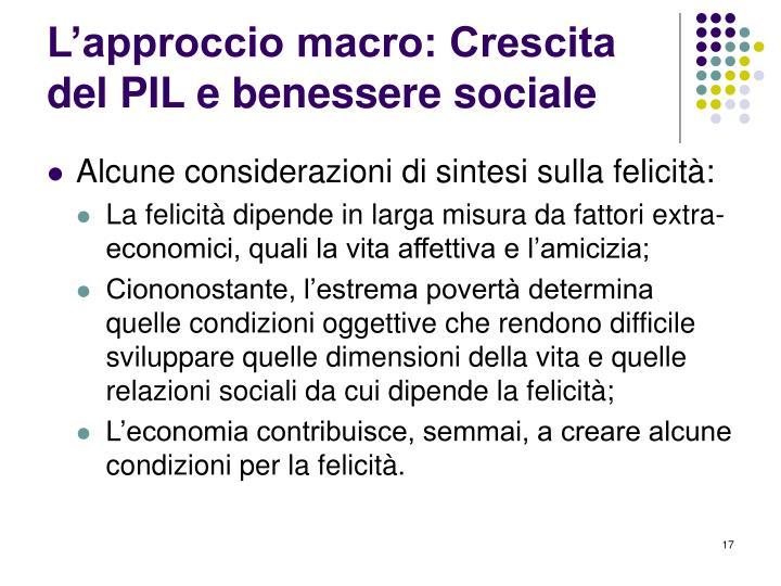 L'approccio macro: Crescita del PIL e benessere sociale