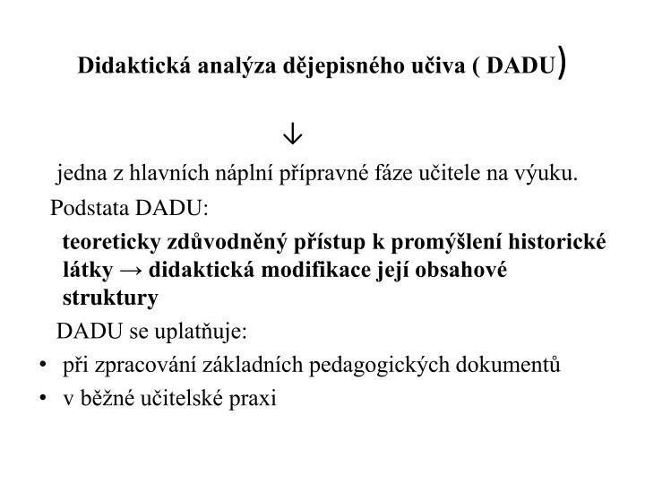 Didaktická analýza dějepisného učiva ( DADU