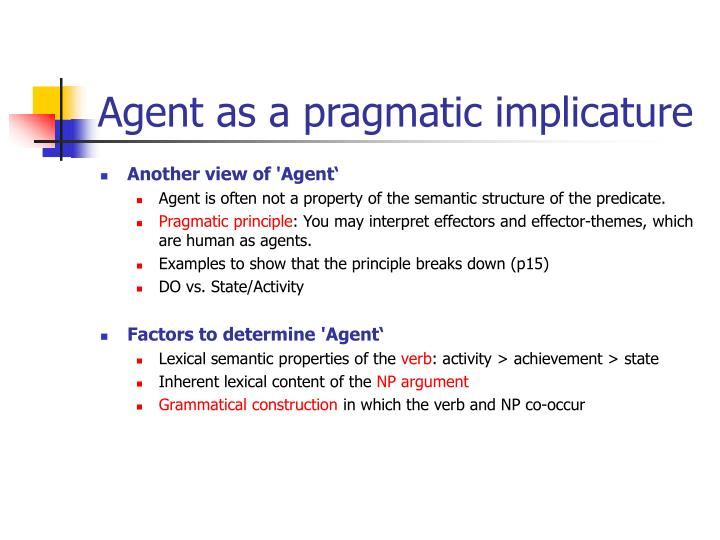 Agent as a pragmatic implicature