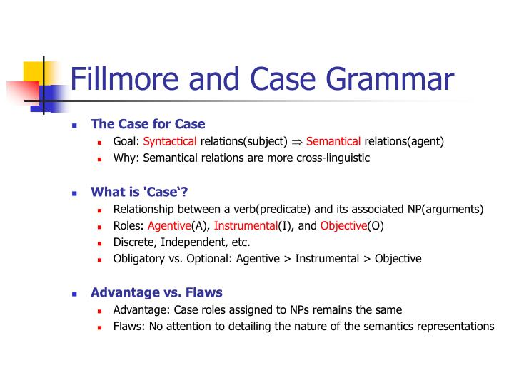 Fillmore and case grammar