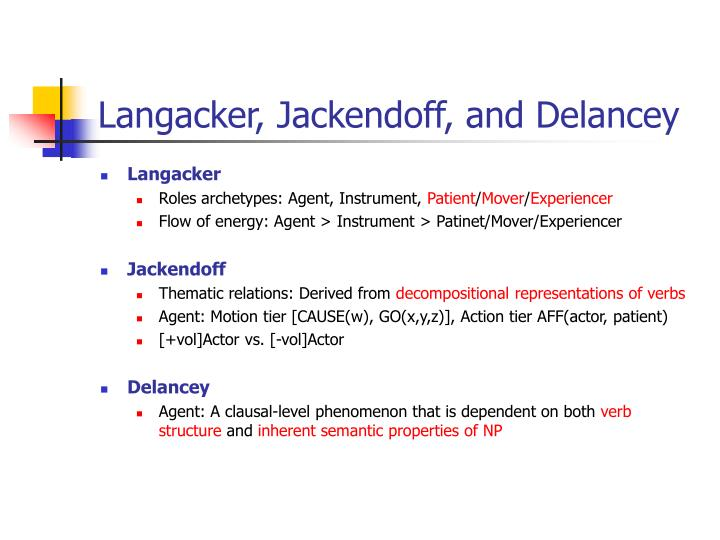 Langacker, Jackendoff, and Delancey