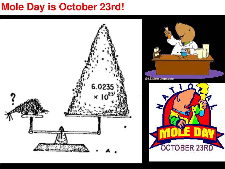 Mole Day is October 23rd!