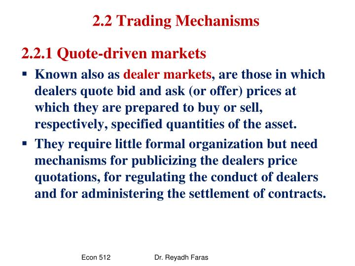 2.2 Trading Mechanisms