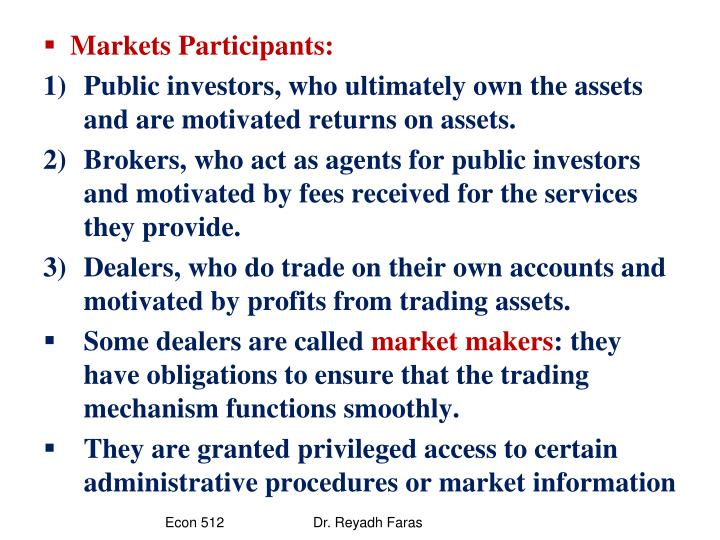 Markets Participants: