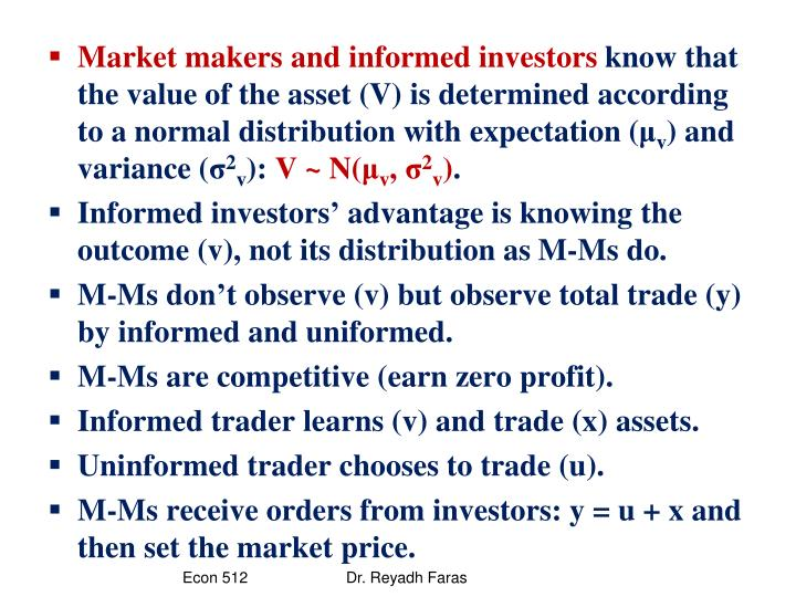 Market makers and informed investors