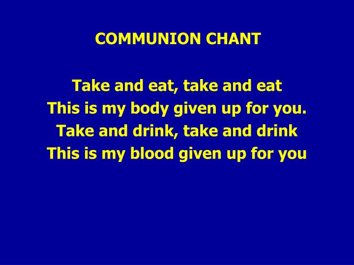 COMMUNION CHANT