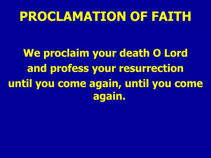 PROCLAMATION OF FAITH