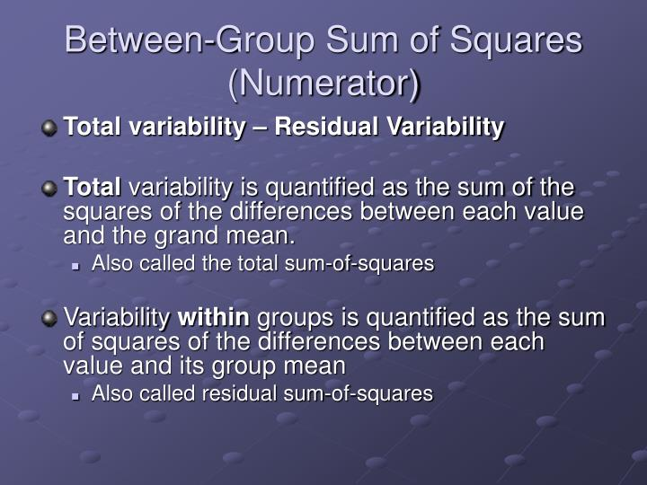 Between-Group Sum of Squares (Numerator)
