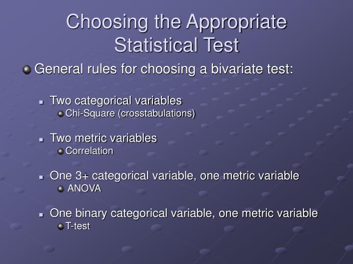 Choosing the Appropriate Statistical Test
