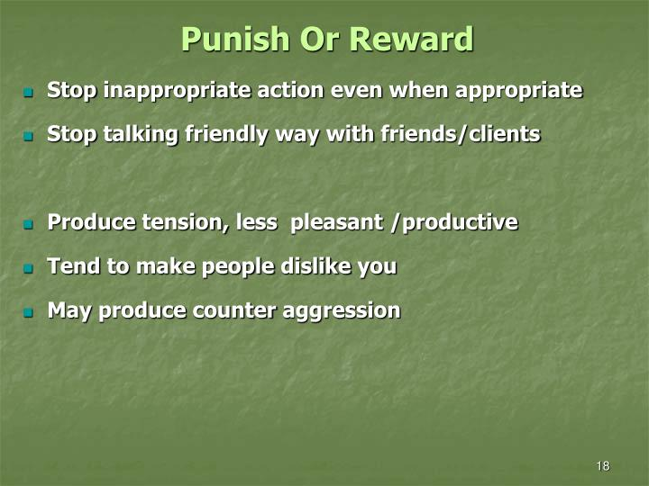 Punish Or Reward