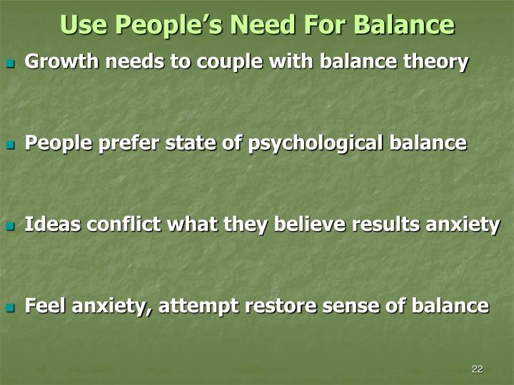 Use People's Need For Balance