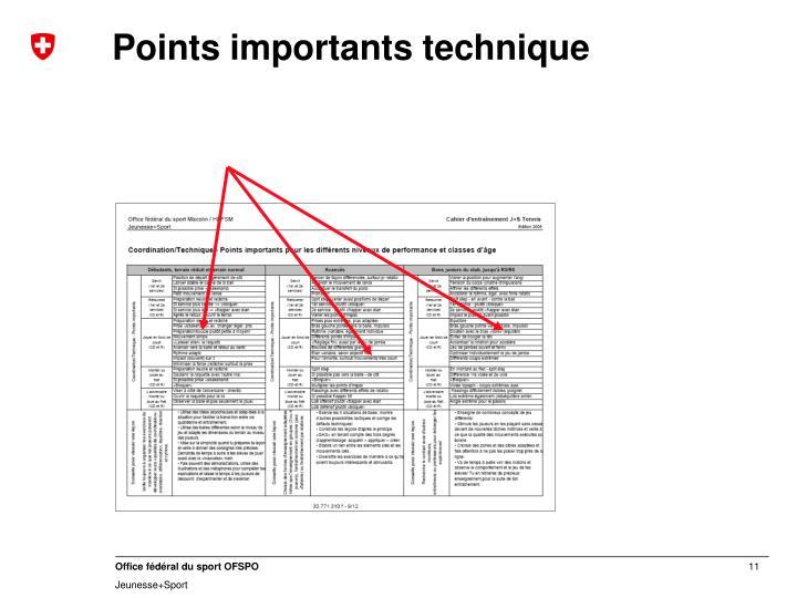 Points importants technique