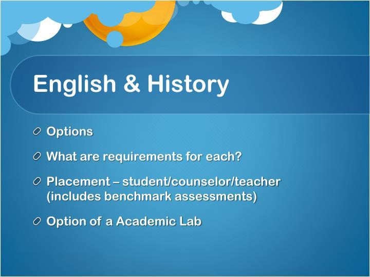 English & History