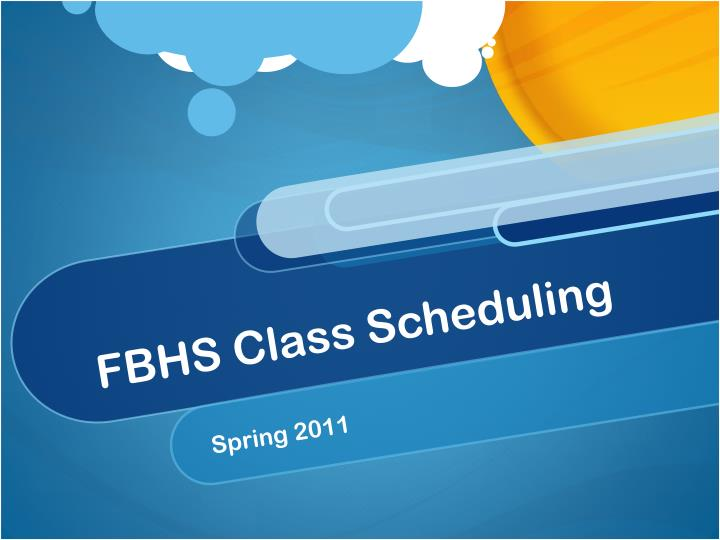 FBHS Class Scheduling