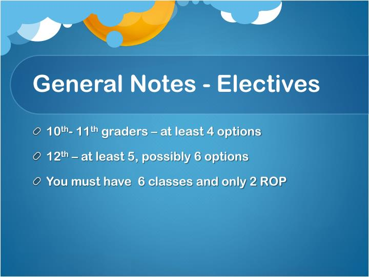 General Notes - Electives