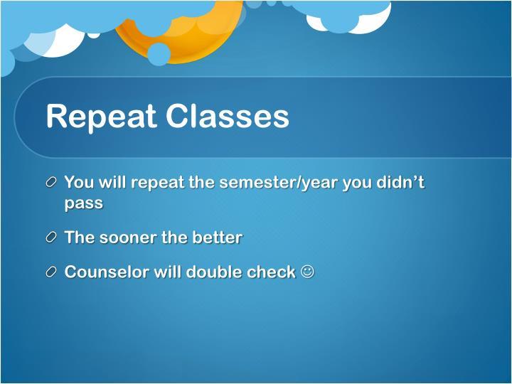 Repeat Classes