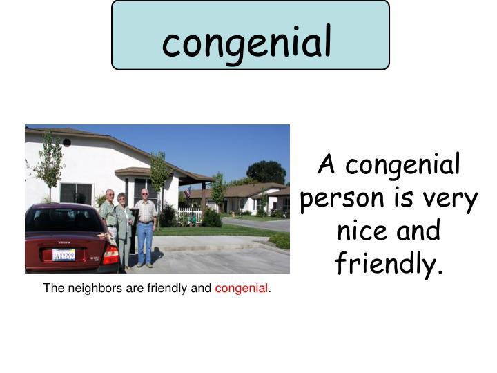 congenial