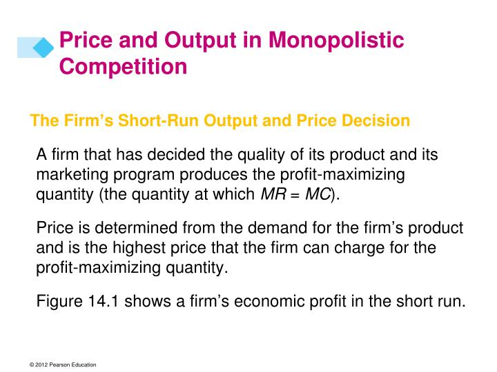 Price and Output in Monopolistic Competition