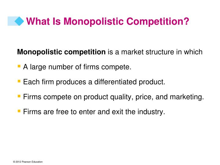 What Is Monopolistic Competition?