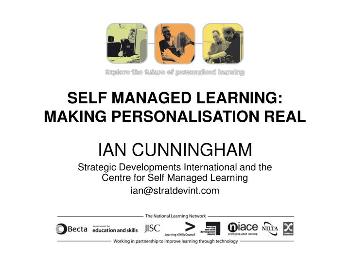 Self managed learning making personalisation real