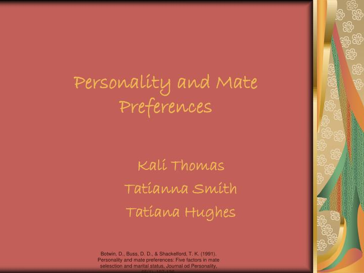 Personality and mate preferences