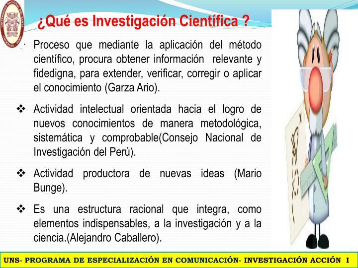 ¿Qué es Investigación Científica ?