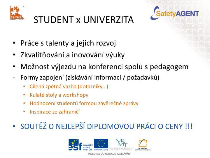 STUDENT x UNIVERZITA