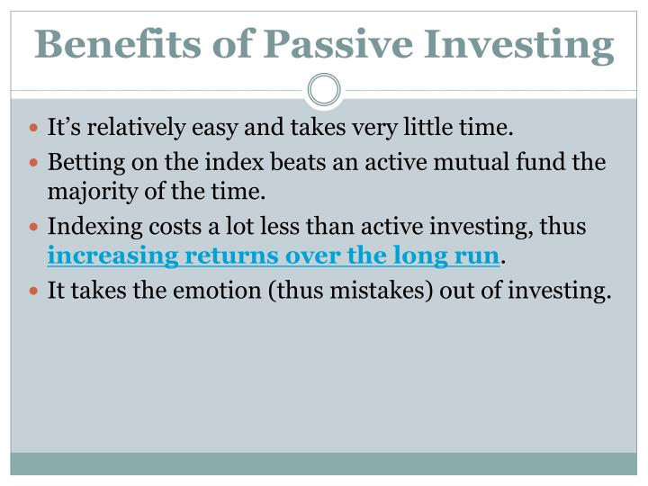 Benefits of Passive Investing