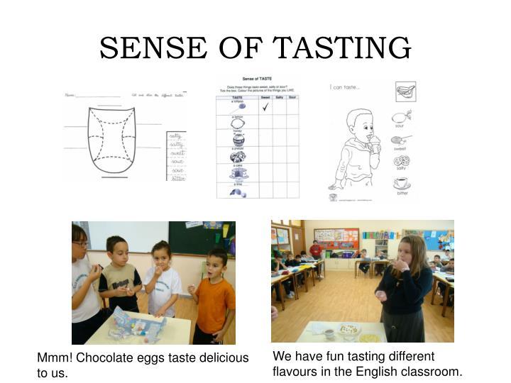 SENSE OF TASTING